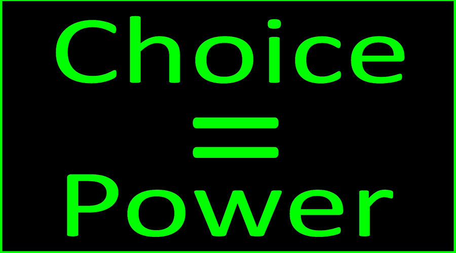 Power of Choice