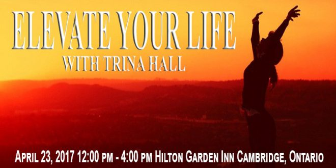 Start your year off right by joining Trina Hall for the ELEVATE YOUR LIFE event on January 24, 2016. She will help you cut through the stress and chaos and help you clear your mind and path to a better life.